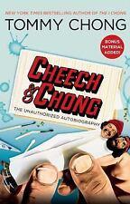 Cheech & Chong: The Unauthorized Autobio