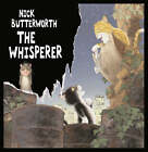 The Whisperer by Nick Butterworth (Hardback, 2004)