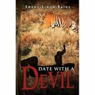 Date with a Devil by Swarn Singh Bains (Paperback / softback, 2012)