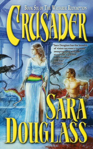 Crusader (Wayfarer Redemption) by Douglass, Sara