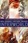 Interworld by Neil Gaiman (Hardback)