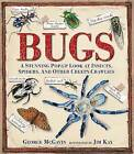 Bugs: A Stunning Pop-Up Look at Insects, Spiders, and Other Creepy-Crawlies by Dr George McGavin (Hardback, 2013)