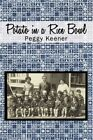 Potato in a Rice Bowl 9781450220439 by Peggy Keener Paperback