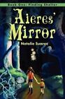 Aieres' Mirror: Book One: Finding Shelter by Natalie Suarez (Paperback / softback, 2002)