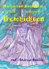 Merlin von Dürnstein erzählt SAGENHAFTE Geschichten von Andreas Brixler (2010, Gebundene Ausgabe)