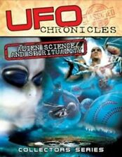 UFO CHRONICLES: ALIEN SCIENCE AND SPIRITUALITY NEW DVD