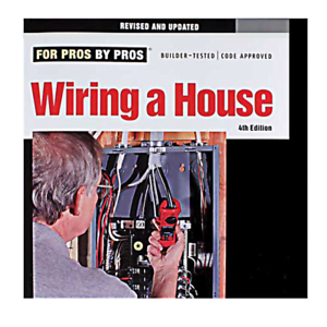 for pros by pros wiring a house complete 4th edition by rex rh ebay com wiring a house 4th edition (for pros by pros) wiring a house 5th edition pdf