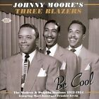 Be Cool: The Modern and Dolphin Sessions 1952-1954 * by Johnny Moore's Three Blazers (CD, Apr-2007, Ace (Label))