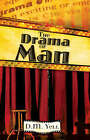 The Drama of Man by D M Yell (Hardback, 2007)