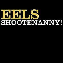 EELS-SHOOTENANNY-von-Eels-CD-Zustand-gut