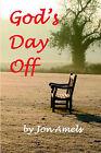 God's Day Off by Jon Amels (Paperback, 2006)