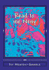 Read to Me Neny: Beyond Baby Talk Teaching Simple African Words to the 21st Century Child by Ivy Newton-Gamble (Paperback / softback, 2010)