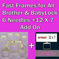 Fast Frames Brother Babylock All 6 Needles Embroidery Hoop 7-n-1 W/12x7 Add On