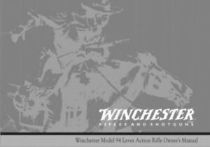 winchester 30 30 model 94 lever action rifle printed owners manual rh ebay com winchester model 94 trapper owners manual 1971 winchester model 94 owners manual