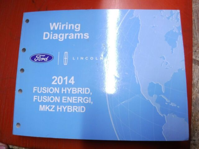 2014 Ford Fusion Hybrid Energi Lincoln Mkz Factory Wiring