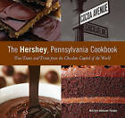 Hershey, Pennsylvania Cookbook: Fun Treats and Trivia from the Chocolate Capital of the World by Marilyn Odesser-Torpey (Paperback, 2007)