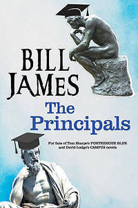 The-Principals-A-Satire-on-University-Life-by-Bill-James-Hardback-2017
