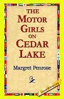 The Motor Girls on Cedar Lake by Margret Penrose (Hardback, 2006)