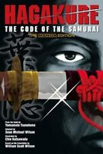 Hagakure : The Code of the Samurai by William Scott Wilson and Yamamoto Tsunetomo (2011, Paperback)