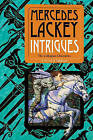 Intrigues by Mercedes Lackey (Hardback, 2010)