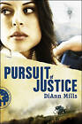 Pursuit of Justice by DiAnn Mills (Paperback / softback, 2010)