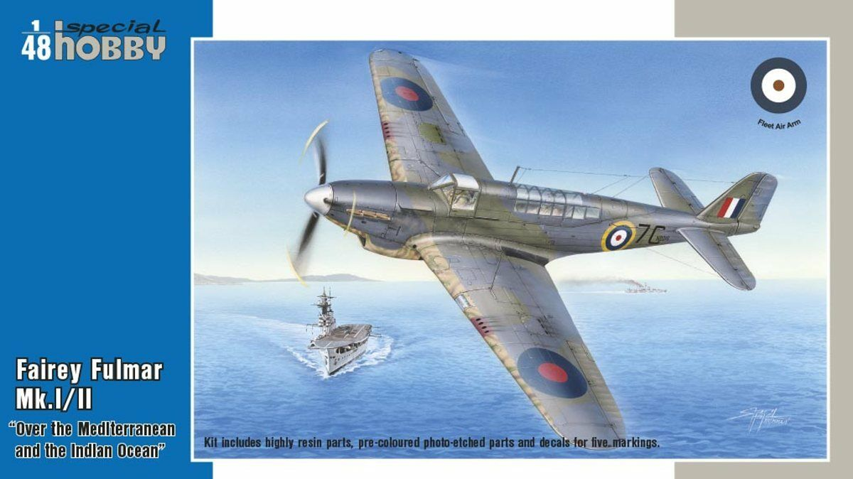 Fairey Fulmar Mk.I II over the Med & Indian Ocean - Special Hobby  48.