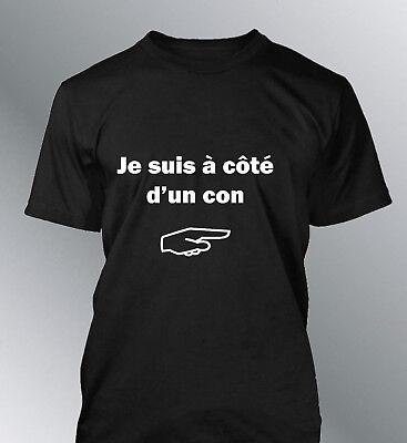 Tee Shirt Personnalise Je Suis A Cote D'un Con M L Xl Xxl Humour Homme Col Rond