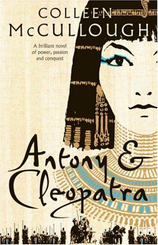 Antony and Cleopatra,Colleen McCullough- 9780007225804
