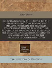 A Exercitations on the Epistle to the Hebrevvs Also Concerning the Messiah. Wherein the Promises Concerning Him to Be a Spiritual Redeemer of Mankin by John Owen (Paperback / softback, 2010)