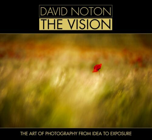 1 of 1 - David Noton: The Vision: The Art of Photography from Idea to Exposure by...