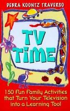 Tv Time: 150 Fun Family Traverso, Debra K. Paperback