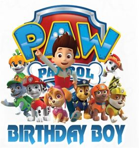 Image Is Loading PAW PATROL BIRTHDAY BOY T SHIRT IRON ON