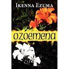 Ozoemena by Ikenna Ezuma (Paperback / softback, 2011)