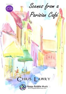 Scenes-from-a-Parisian-Cafe-Chris-Lawry-Bb-Clarinet-amp-Piano-Sheet-Music