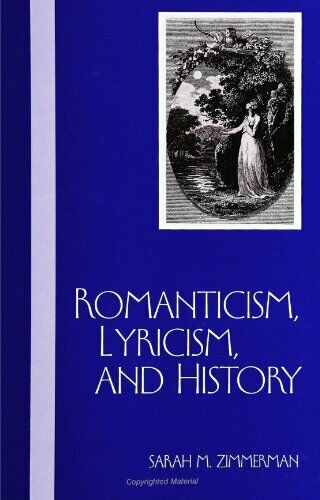 Romanticism, Lyricism, and History, Zimmerman 9780791441107 Free Sh.+