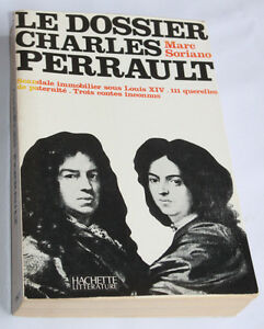 1972-Le-dossier-Charles-Perrault-Soriano-Biographie-Scandale-Contes-inconnus