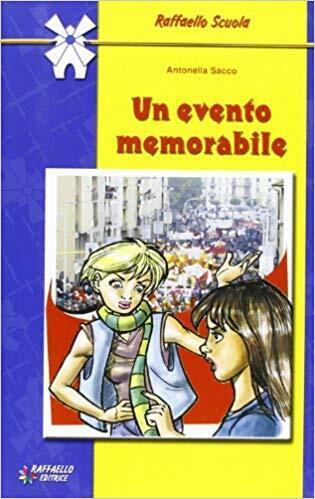 (1471) Un evento memorabile - Antonella Sacco - Raffaello