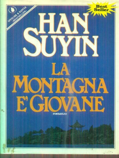 LA MONTAGNA E' GIOVANE  SUYIN HAN SPERLING & KUPFER 1987 PANDORA