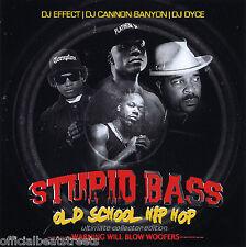 Stupid Bass Old School Hip Hop Various Artist DJ USE ONLY (Mix CD) Mixtape
