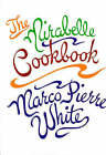 The Mirabelle Cookbook by Marco Pierre White (Hardback, 1999)