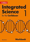 Collins Integrated Science for the Caribbean - Workbook 1: Workbook 1 by HarperCollins Publishers (Paperback, 2016)