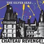 Chateau Revenge!-Blue Edition von The Silver Seas (2012)