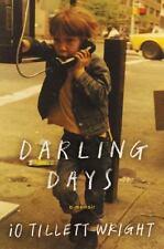 Darling Days: A Memoir by iO Tillett Wright 9780062368201