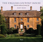 The English Country House by Mary Miers (Hardback, 2009)
