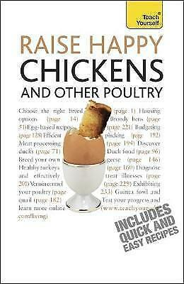 1 of 1 - Roberts, Victoria, Raise Happy Chickens and Other Poultry: Teach Yourself, Very