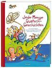 Jede Menge Quatsch-Geschichten von Erhard Dietl, Christine Nöstlinger, Kirsten Boie, Astrid Lindgren und Paul Maar (2014, Gebundene Ausgabe)