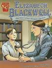 Elizabeth Blackwell: Americas First Woman Doctor by Trina Robbins (Paperback / softback, 2006)