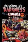 Adventures Into Darkness Classics: Volume Two by Bill Woolfolk (Paperback / softback, 2015)