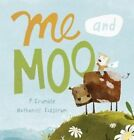 Me and Moo by P. Crumble (Hardback, 2015)