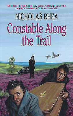 Rhea, Nicholas, Constable Along the Trail, Very Good Book